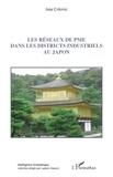 Ana Colovic - Les réseaux de PME dans les districts industriels au Japon.