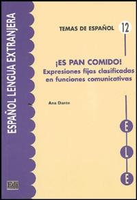 Ana Dante Hernandez - Es pan comido!.