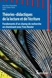 Ana Dias-Chiaruttini et Cora Cohen-Azria - Théories-didactiques de la lecture et de l'écriture - Fondements d'un champ de recherche en cheminant avec Yves Reuter.