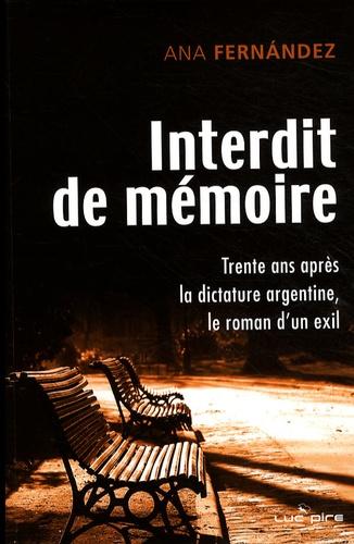 Ana Fernandez - Interdit de mémoire - (Fragmentos de una memoria).