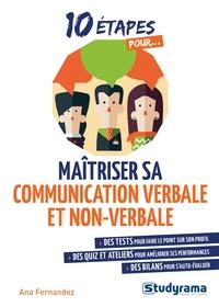 Ana Fernandez - Maîtriser sa communication verbale et non verbale.