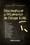 Ana Filipa Magalhães et Maria Pereira - Descomplicar o Orçamento do Estado 2016.