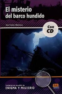 Ana Fuster Martinez - El misterio del barco hundido. 1 CD audio