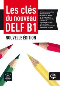 Ana Gainza et Emmanuel Godard - Les clés du nouveau DELF B1.