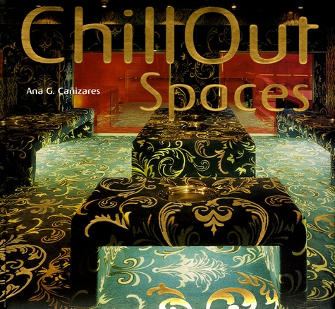 Ana Garcia Cañizares - ChillOut spaces. 1 CD audio