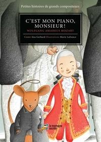 Ana Gerhard et Marie Lafrance - C'est mon piano, monsieur ! - Wolfgang Amadeus Mozart.
