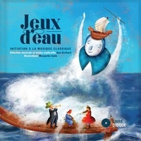Ana Gerhard et Margarita Sada - Jeux d'eau. 1 CD audio
