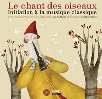 Ana Gerhard - Le chant des oiseaux - Initiation à la musique classique. 1 CD audio