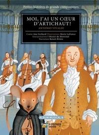 Ana Gerhard et Marie Lafrance - Moi, j'ai un coeur d'artichaut ! - Antonio Vivaldi. 1 CD audio