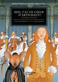 Ana Gerhard et Marie Lafrance - Moi, j'ai un coeur d'artichaut ! - Antonio Vivaldi.
