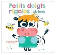 Ana Gomez - Petits doigts rigolos à la ferme.