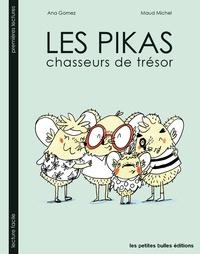 Ana Gomez et Maud Michel - Pikas - Les chasseurs de trésors.
