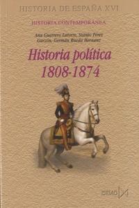 Ana Guerrero Latorre - Historia Politica 1808-1874.