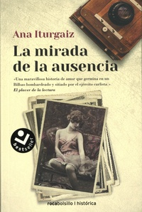 Ana Iturgaiz - La mirada de la ausencia.