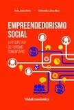 Ana João Reis E Orlando Lima Rua - Empreendedorismo Social - A Perspetiva do Turismo Comunitário.