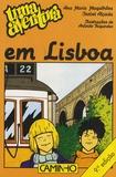 Ana-Maria Magalhães et Isabel Alçada - Uma aventura em Lisboa.