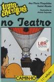 Ana-Maria Magalhães et Isabel Alçada - Uma aventura - No Teatro.