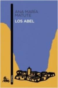 Ana María Matute - Los Abel.