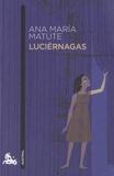 Ana María Matute - Luciérnagas.