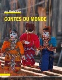 Ana María Shua - Contes du monde.