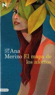 Ana Merino - El mapa de los afectos.