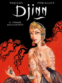 Ana Miralles et Jean Dufaux - Djinn - Volume 12 - Honor Reclaimed.