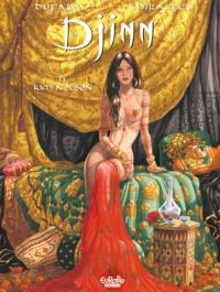 Ana Miralles et Jean Dufaux - Djinn - Volume 13 - Kim Nelson.