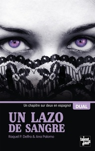 Ana Palomo et Raquel P. Delfa - Un lazo de sangre - Un lien de sang.