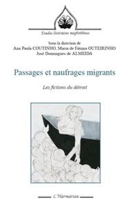 Ana Paula Coutinho - Passages et naufrages migrants - Les fictions du détroit.