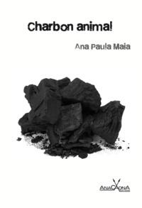 Ana Paula Maia - Charbon animal.