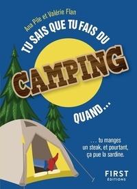 Ana Pile et Valérie Flan - Tu sais que tu aimes le camping quand....