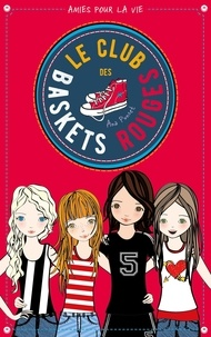 Téléchargement de livre à partir de google books Le club des baskets rouges Tome 1