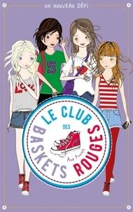 Ana Punset - Le club des baskets rouges Tome 3 : .