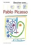 Ana Salvador - Dessiner avec... Pablo Picasso.