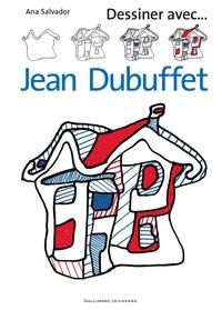 Ana Salvador - Dessiner avec... Jean Dubuffet.