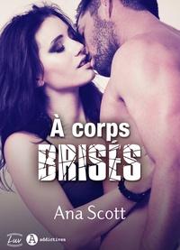 Ana Scott - À corps brisés (teaser).