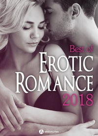 Ana Scott et Anne Cantore - Best of Erotic Romance 2018.