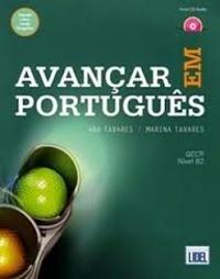 Ana Tavares et Marina Tavares - Avançar em Portugês - Edition en portugais. 1 CD audio