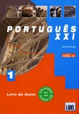 Ana Tavares et Renato Borges de Sousa - Portugês XXI - Nivel A1.