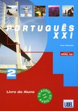 Ana Tavares et Renato Borges de Sousa - Portugês XXI - Nivel A2.