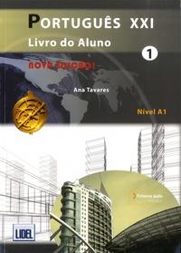 Ana Tavares - Português XXI Livro do aluno 1 - Nivel A1.