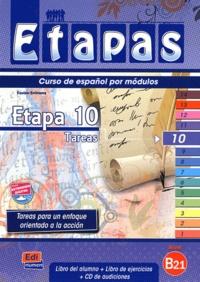 Anabel de Dios Martin et Sonia Eusebio Hermira - Etapa 10 B2.1 - Libro del alumno. 1 CD audio