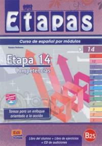 Anabel de Dios Martin et Sonia Eusebio Hermira - Etapas, curso de espanol por modulos - Etapa 14, competencias, nivel B2.5 : libro del alumno.