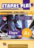 Anabel de Dios Martin et Sonia Eusebio Hermira - Etapas plus A1 - Libro del alumno. 1 CD audio