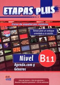 Anabel de Dios Martin et Sonia Eusebio Hermira - Etapas plus nivel B1.1 - Libro del alumno. 1 Cédérom