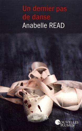 Anabelle Read - Un dernier pas de danse.