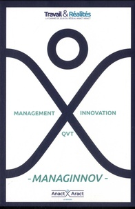 ANACT et  Aract - Managinnov - Management innovation QVT.