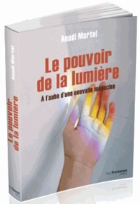 Le pouvoir de la lumière - A laube dune nouvelle médecine.pdf