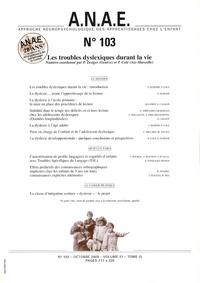 Pascal Zesiger - ANAE N° 103, Octobre 2009 : Les troubles dyslexiques durant la vie.