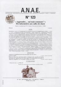 Jacques Grégoire - ANAE N° 123, septembre 20 : Apprendre... Oui mais comment ? - Des laboratoires aux salles de classes.